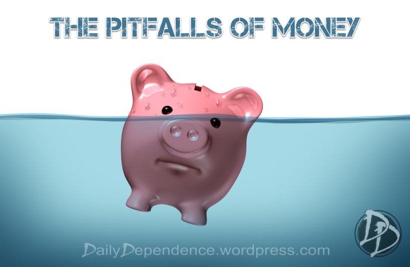 105 - Daily Dependence - Pitfalls of Money Banner